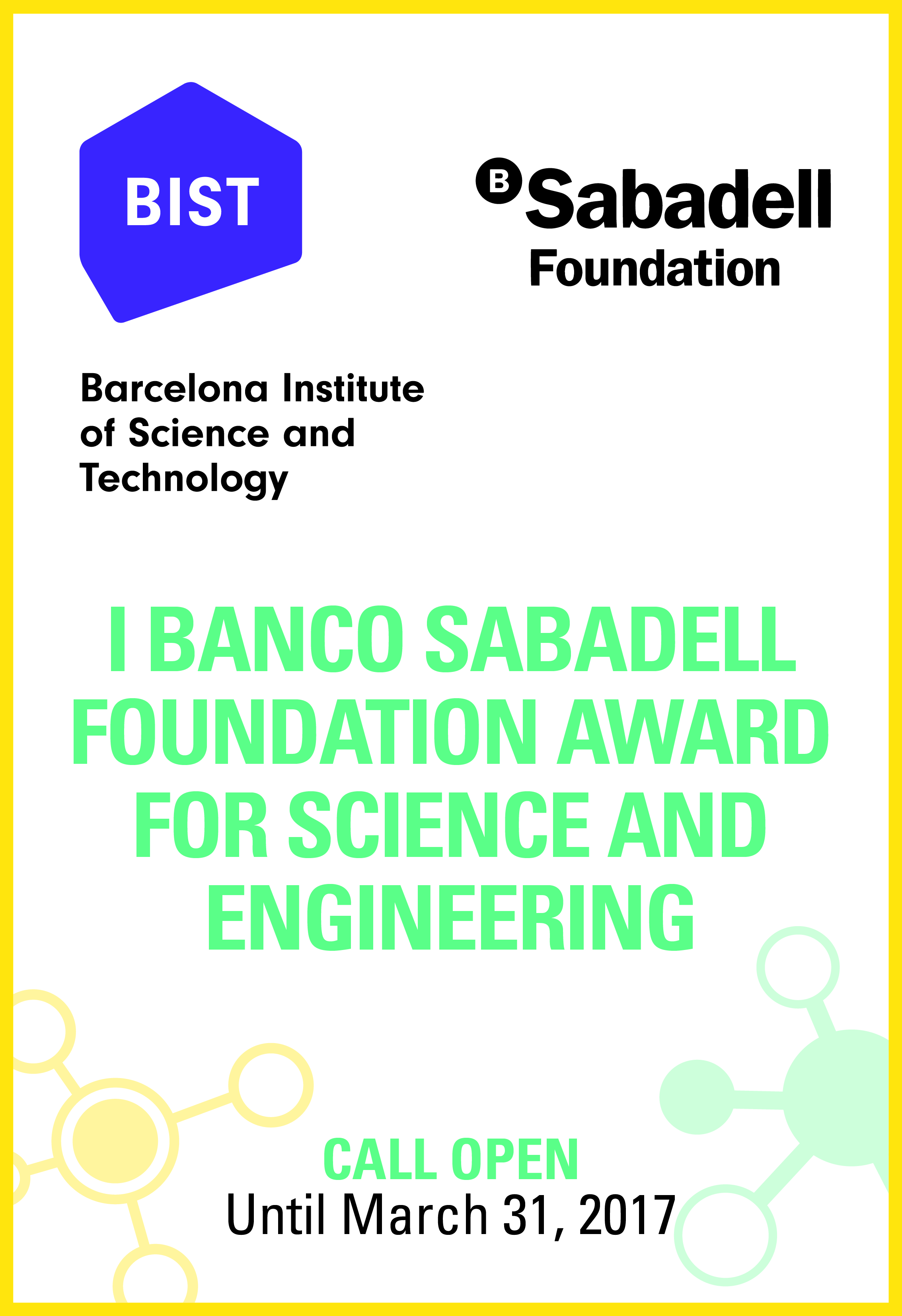 First edition of the Banco Sabadell Foundation award for Science and Engineering